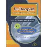 De Roeqyah vanuit het Boek en de Sunnah