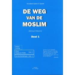 De weg van de moslim - Deel 1