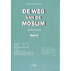 De weg van de moslim - Deel 2
