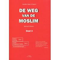 De weg van de moslim - Deel 3