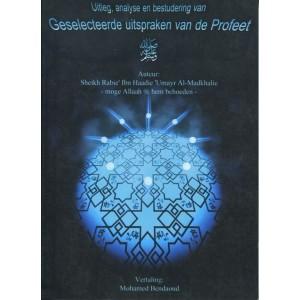 Geselecteerde uitspraken van de Profeet Mohammed - Uitleg en Analyse