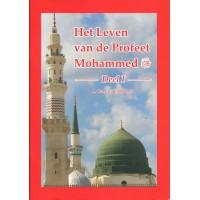 Het leven van de Profeet Mohammed - Deel 1