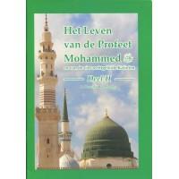 Het leven van de Profeet Mohammed en van de vier rechtgeleide Kaliefen - Deel 2
