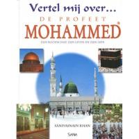 Vertel mij over … de profeet Mohammed