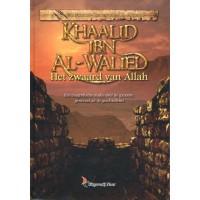 Khaalid ibn Al-Walied - Het zwaard van Allah