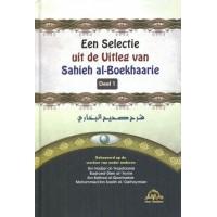 Een Selectie uit de Uitleg van Sahieh Al-Boekhaarie - Deel 1