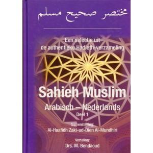 Een selectie uit de authentieke Hadith-verzameling Sahieh Muslim - Deel 1