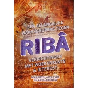 Een belangrijke waarschuwing tegen Ribâ