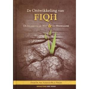 De ontwikkeling van fiqh - De Islamitische wet & de madzaahib