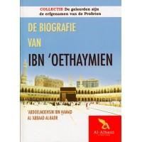De biografie van Ibn 'Oethaymien