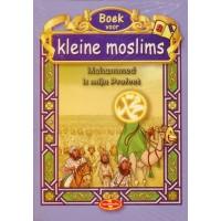 Boek voor kleine moslims 8 - Mohammed is mijn Profeet (full colour)