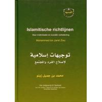 Islamitische richtlijnen - Voor individuele en sociale verbetering