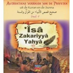 Authentieke verhalen van de Profeten uit de Koran en de Sunnah - Deel 9 - Isa, Zakariyya en Yahya