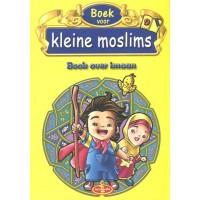 Boek voor kleine moslims 9 - Boek over Imaan (full colour)