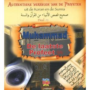 Authentieke verhalen van de Profeten uit de Koran en de Sunnah - Deel 10 - Muhammad