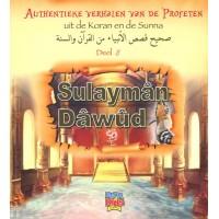 Authentieke verhalen van de Profeten uit de Koran en de Sunnah - Deel 8 - Sulayman en Dawud