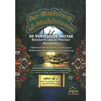Ar-Rahieq al-Makhtoem -  De Verzegelde Nectar