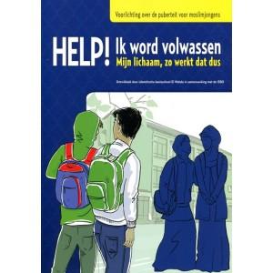 Help! Ik word volwassen -  Voorlichting over de puberteit voor moslimjongens