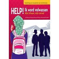 Help! Ik word volwassen -  Voorlichting over de puberteit voor moslimmeisjes