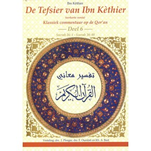 De Tafsir van Ibn Kathir - deel 6