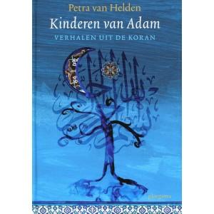 Kinderen van Adam - Verhalen uit de Koran