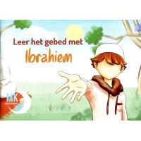 Leer het gebed met Ibrahiem