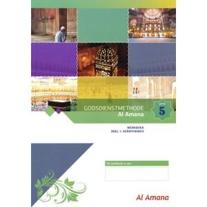 Godsdienstmethode Al Amana werkboek deel 1 - groep 5