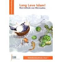Lang Leve Islam! Maxi-methode voor mini-moslims - deel 1