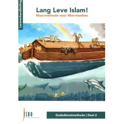 Lang Leve Islam! Maxi-methode voor mini-moslims - deel 2