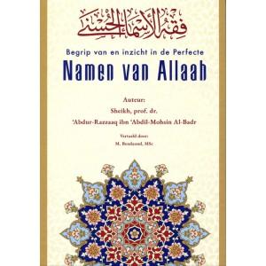 Begrip van en inzicht in de Perfecte Namen van Allaah
