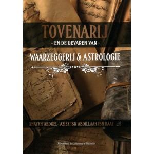 Tovenarij en de gevaren van waarzeggerij en astrologie