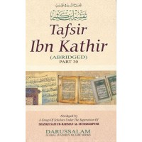 Tafsir Ibn Kathir - part 30 - Abridged