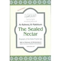 The sealed nectar - Ar-Raheeq Al-Makhtum