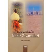 Bidat ve Mustehâb - Kabir Ziyaretleri